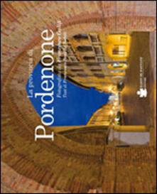 La provincia di Pordenone - Francesco Galifi,Francesco Boni De Nobili - copertina