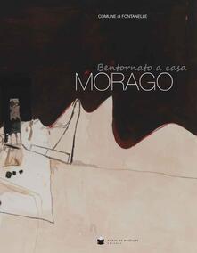 Bentornato a casa Morago
