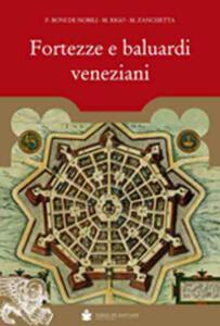 Fortezze e baluardi veneziani