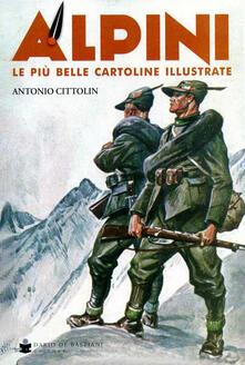 Alpini. Le più belle cartoline illustrate. Ediz. a colori.pdf