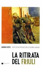 Libro La ritirata del Friuli Ardengo Soffici