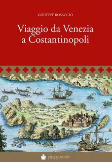 Winniearcher.com Viaggio da Venezia a Costantinopoli Image