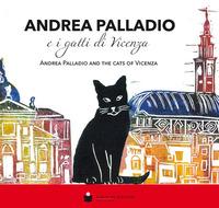 Andrea Palladio e i gatti di Vicenza-Andrea Palladio and the cats of Vicenza. Ediz. illustrata - Simeoni Laura - wuz.it