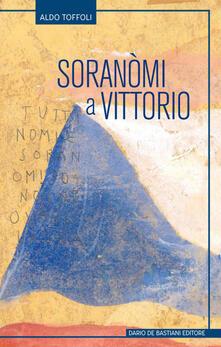 Soranomi a Vittorio - Aldo Toffoli - copertina