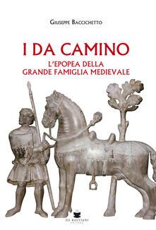 Camfeed.it I Da Camino. L'epopea della grande famiglia medievale Image
