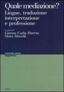 Equilibrifestival.it Quale mediazione? Lingue, traduzione, interpretazione e professione Image