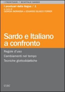 Sardo e italiano a confronto. Regole d'uso, cambiamenti nel tempo, tecniche glottodidattiche