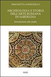 Archeologia e storia dell'arte romana in Sardegna. Introduzione allo studio