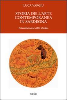 Storia dell'arte contemporanea in Sardegna - Luca Vargiu - copertina