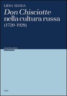 Don Chisciotte nella cultura russa (1720-1928) - Lidia Sedda - copertina