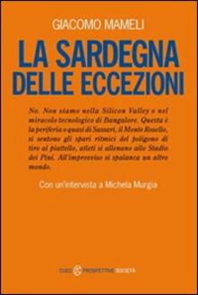 La Sardegna delle eccezioni - Giacomo Mameli - copertina