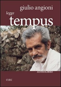 Giulio Angioni legge «Tempus». Con CD Audio - Angioni Giulio - wuz.it