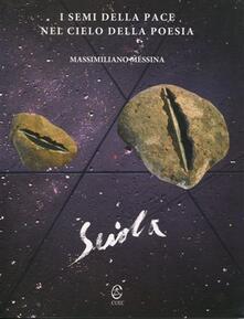 I semi della pace nel cielo della poesia - Pinuccio Sciola - copertina
