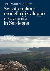 Servitù militari modello di sviluppo e sovranità in Sardegna