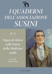 I quaderni dell'Associazione Susini. Vol. 1: Figure di rilievo nella storia della medicina sarda. - copertina