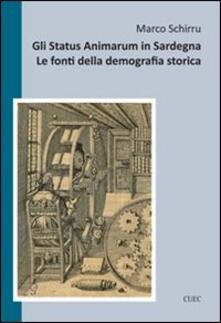Gli status animarum in Sardegna. Le fonti della demografia storica - Marco Schirru - copertina