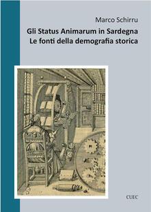 Gli status animarum in Sardegna. Le fonti della demografia storica - Marco Schirru - ebook