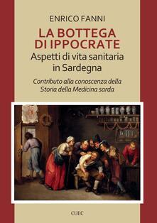 La bottega di Ippocrate. Aspetti di vita sanitaria in Sardegna
