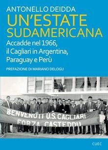 Cefalufilmfestival.it Un' estate sudamericana. Accadde nel 1966, il Cagliari in Argentina, Paraguay e Perù Image