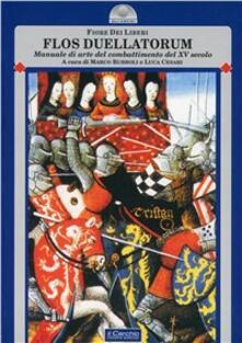 Flos duellatorum - Fiore Dei Liberi - copertina