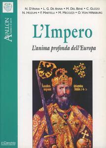 L' impero. L'anima profonda dell'Europa