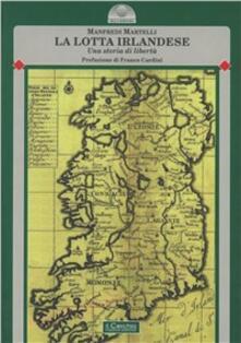 Lotta irlandese - Manfredi Martelli - copertina