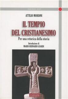 Tempio del cristianesimo - Attilio Mordini - copertina