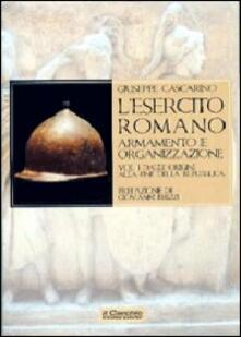 Voluntariadobaleares2014.es L' esercito romano. Armamento e organizzazione. Vol. 1: Dalle origini alla fine della Repubblica. Image