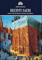 Recinti sacri. Scienza e fede dei maestri costruttori del Medioevo