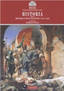 Historia ovvero Historia turco-bizantina 1341-1462.pdf