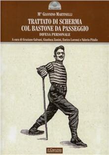 Trattato di scherma col bastone da passeggio - Giannino Martinelli - copertina