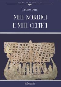 Miti nordici e miti celtici - Valle Lorenzo - wuz.it