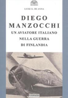 Equilibrifestival.it Diego Manzocchi. Un aviatore italiano nella guerra di Finlandia (1939-1940) Image