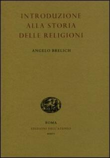 Introduzione alla storia delle religioni - Angelo Brelich - copertina