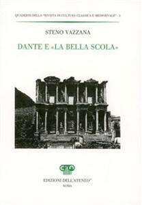 Dante e «la bella scola»