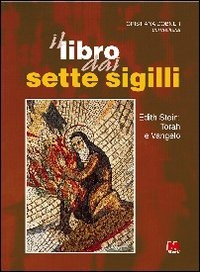 Il Il libro dai sette sigilli. Edith Stein: Torah e vangelo - Dobner Cristiana - wuz.it