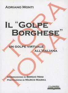Camfeed.it Il «golpe Borghese». Un golpe virtuale all'italiana Image
