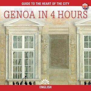 Genova in 4 ore. Ediz. inglese