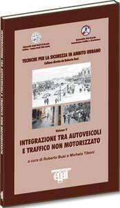 Integrazione tra autoveicoli e traffico non motorizzato. Tecniche per la sicurezza in ambito urbano
