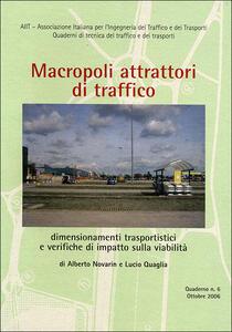 Macropoli attrattori di traffico