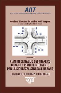 Piani di dettaglio del traffico urbano e piani di intervento per la sicurezza stradale urbana. Contenuti e indirizzi progettuali