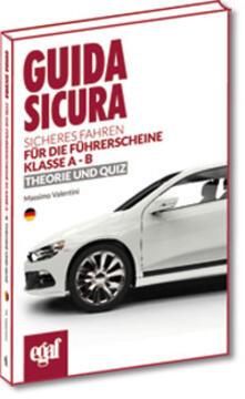 Rallydeicolliscaligeri.it Guida sicura. Sicheres Fahren für die Führerscheine Kalsse A-B. Theorie und Quiz Image