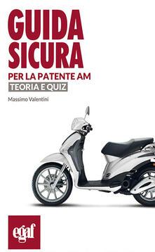 Guida sicura per la patente AM. Teoria e quiz.pdf
