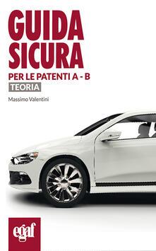 Guida sicura per le patenti A e B. Teoria.pdf