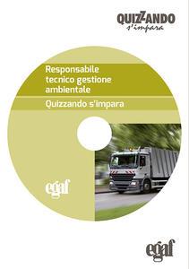 Responsabile tecnico gestione ambientale. Quizzando s'impara. CD-ROM