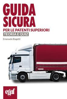 Guida sicura per le patenti superiori. Teoria e quiz.pdf