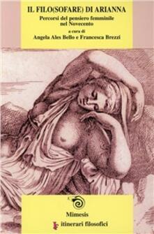 Ilmeglio-delweb.it Il filo(sofare) di Arianna. Percorsi del pensiero femminile del Novecento Image