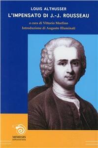 L' impensato di Jean-Jacques Rousseau