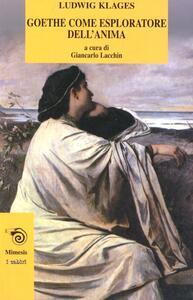Goethe come esploratore dell'anima