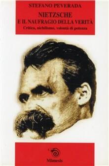 Camfeed.it Nietzsche e il naufragio della verità. Critica, nichilismo, volontà di potenza Image